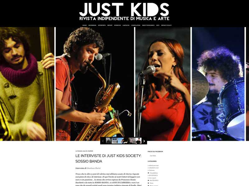 JUST KIDS MAGAZINE: Intervista alla Sossio Banda